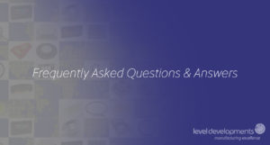 Level Developments Frequently Asked Questions & Answers